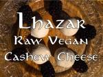 Lhazar raw vegan cashew cheese